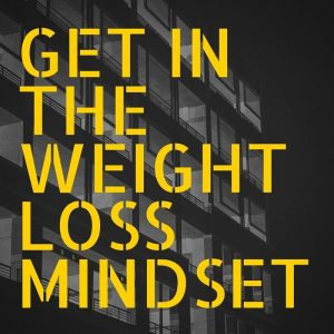 Healthy Weight Loss Mindset