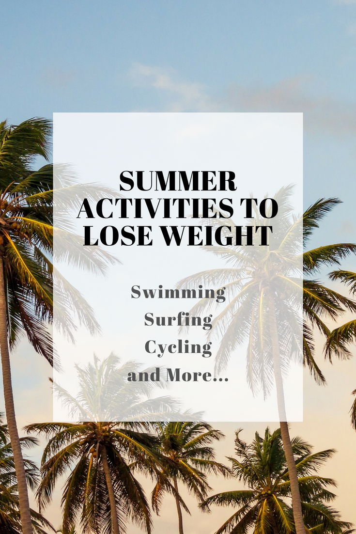 Best Summer Activities To Lose Weight