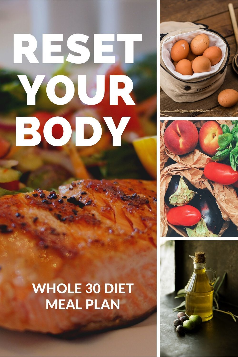 Reset Your Body With The Whole 30 Diet Meal Plan